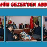 Prof.Dr.İbrahim Gezer'den ABBD'ye Ziyaret