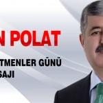 Polat, 24 Kasım Öğretmenler Günü Mesajı