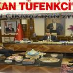 Bakan Tüfenkci'ye Ziyaret