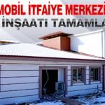 Mobil İtfaiye Merkezi Kaba İnşaatı Tamamlandı