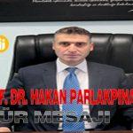 TÖTM Başhekimi Prof. Dr. Hakan PARLAKPINAR'ın Teşekkür Mesajı