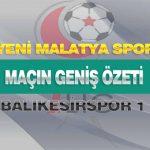 Y.Malatyaspor:2- Balıkesirspor:1