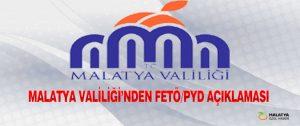 Malatya Valiliği'nden FETÖ/PYD Açıklaması