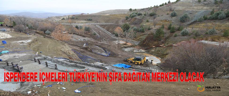 İspendere İçmeleri Türkiye'nin Şifa Dağıtan Merkezi Olacak