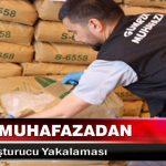 Gümrük Muhafazadan Rekor Uyuşturucu Yakalaması
