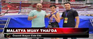 Malatya Muay Thai'da Önemli Başarı Elde Etti