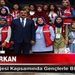 Başkan Gürkan, Damla Projesi Kapsamında Gençlerle Biraraya Geldi