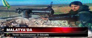 Malatya'da Terör Operasyonu: 2 Gözaltı