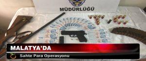 Malatya'da Sahte Para Operasyonu