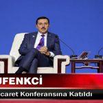 Bakan Tüfenkci, Çin'de E-Ticaret Konferansına Katıldı