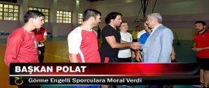 Başkan Polat Görme Engelli Sporculara Moral Verdi