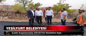Yeşilyurt Belediyesi, Sathi Kaplamada 2018 Yılı Hedefini Aştı