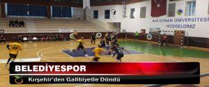 Belediyespor, Kırşehir'den Galibiyetle Döndü