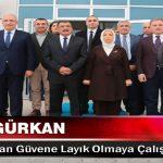 Başkan Gürkan, Bize Duyulan Güvene Layık Olmaya Çalışacağız