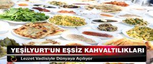 Yeşilyurt'un Eşsiz Kahvaltılıkları Lezzet Vadisiyle Dünyaya Açılıyor