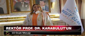 Rektör Prof. Dr. Karabulut'un 10 Ocak Mesajı