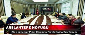Arslantepe Höyüğü Alan Yönetimi Planı Danışma Kurulu Toplantısı Yapıldı