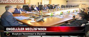 Engelliler Meclisi'nden Başkan Yanılmaz'a Ziyaret