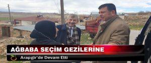 Ağbaba Seçim Gezilerine Arapgir'de Devam Etti