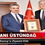 TVF Başkanı Üstündağ Vali Aydın Baruş'u Ziyaret Etti